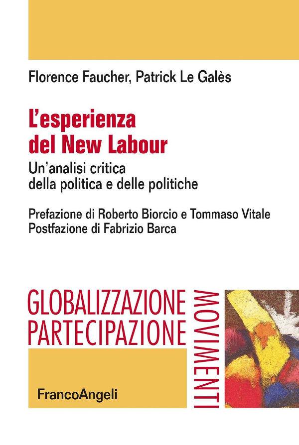 """La postfazione de """"L'esperienza del New Labour. Un'analisi critica della politica e delle politiche"""""""